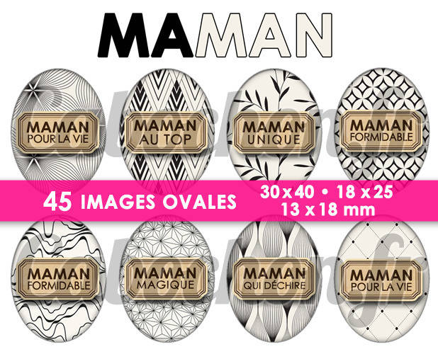 ☆ 45 Images Digitales / Numériques OVALES 30x40 18x25 et 13x18 mm ° Maman lV ° - Page digitale pour cabochons