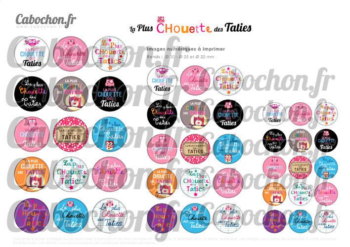 ☆ 45 Images Digitales / Numériques RONDES 30 25 et 20 mm ° La Plus Chouette des Taties ° - Page de collage digital pour cabochons