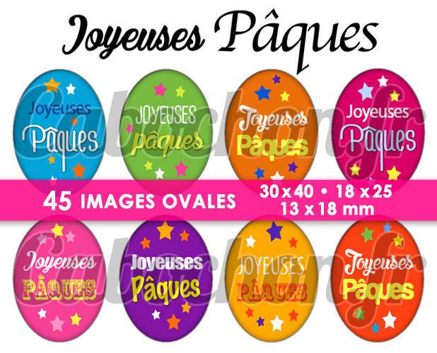 ☆ 45 Images Digitales / Numériques OVALES 30x40 18x25 et 13x18 mm ° Joyeuses Pâques lll ° - Page digitale pour cabochons