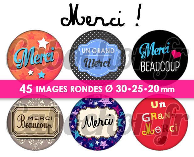 ☆ 45 Images Digitales / Numériques RONDES 30 25 et 20 mm ° Merci ll ° - Page de collage digital pour cabochons