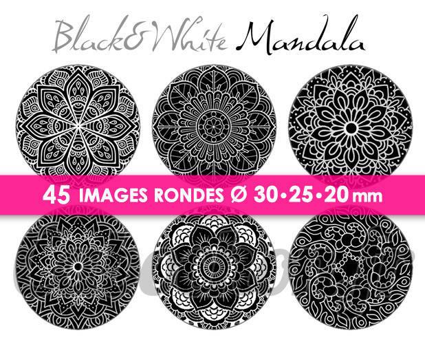 ☆ 45 Images Numériques RONDES 30 25 et 20 mm ° Black & White Mandala ll ° - Page de collage digital pour cabochons