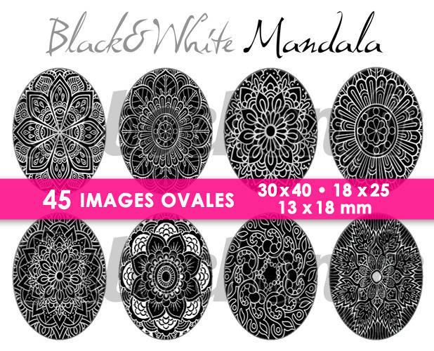 ☆ 45 Images Digitales / Numériques OVALES 30x40 18x25 et 13x18 mm ° Black & White Mandala ll ° - Page digitale pour cabochons