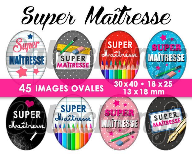 ☆ 45 Images Digitales / Numériques OVALES 30x40 18x25 et 13x18 mm ° Super Maîtresse ll ° - Page digitale pour cabochons