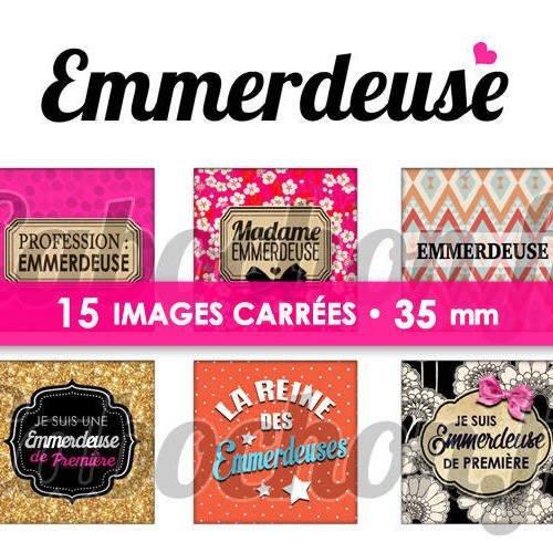☆ 15 images digitales / numériques carrees 35 mm ° emmerdeuse ° - page digitale de cabochons à imprimer
