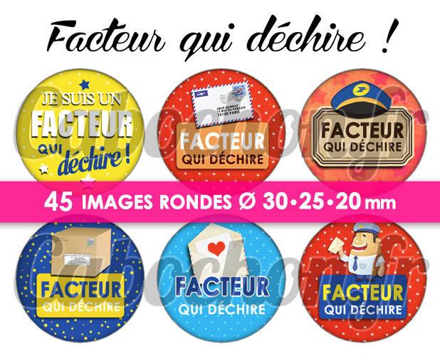 ☆ 45 Images Numériques RONDES 30 25 et 20 mm ° Facteur qui déchire ! ° - Page de collage digital pour cabochons