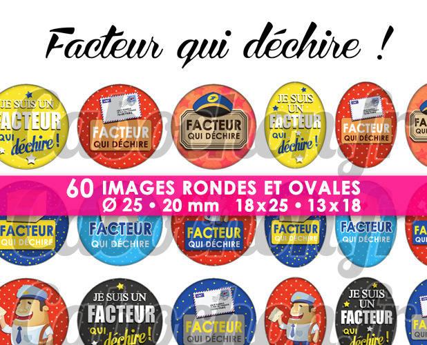 ☆ 60 Images Digitales / Numériques RONDES 25 et 20 mm et OVALES 18x25 et 13x18 mm ° Facteur qui déchire ! ° - Page d'images pour cabochons