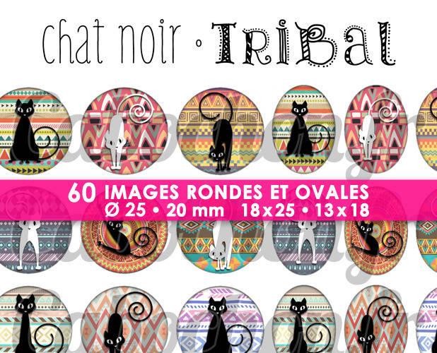 ☆ 60 Images Digitales / Numériques RONDES 25 et 20 mm et OVALES 18x25 et 13x18 mm ° Chat Noir • Tribal ° - Page d'images pour cabochons