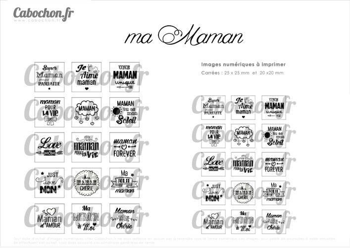 ☆ 30 Images Digitales / Numériques CARREES 25 et 20 mm ° Ma Maman ° - Page digitale de cabochons à imprimer