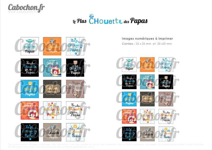 ☆ 30 Images Digitales / Numériques CARREES 25 et 20 mm ° Le Plus Chouette des Papas ° - Page digitale de cabochons à imprimer