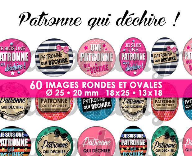 ☆ 60 Images Digitales / Numériques RONDES 25 et 20 mm et OVALES 18x25 et 13x18 mm ° Patronne qui déchire ! ° - Page d'images pour cabochons