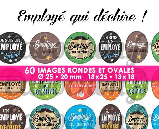 ☆ 60 Images Digitales / Numériques RONDES 25 et 20 mm et OVALES 18x25 et 13x18 mm ° Employé qui déchire ! ° - Page d'images pour cabochons