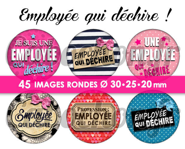 ☆ 45 Images Numériques RONDES 30 25 et 20 mm ° Employée qui déchire ! ° - Page de collage digital pour cabochons