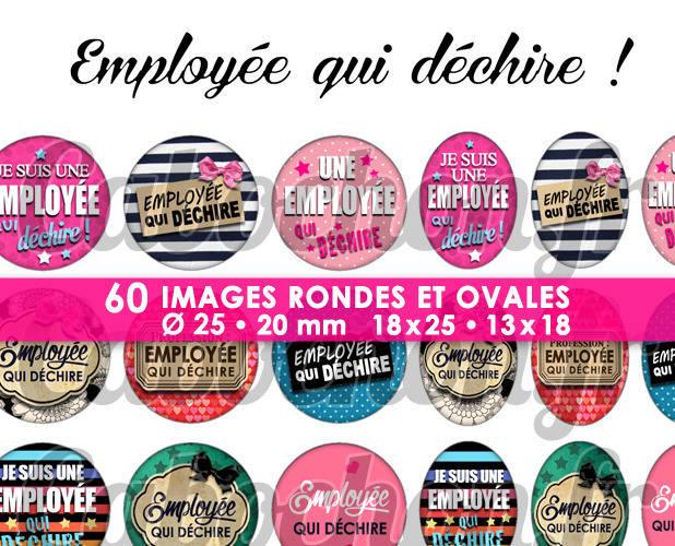 ☆ 60 Images Digitales / Numériques RONDES 25 et 20 mm et OVALES 18x25 et 13x18 mm ° Employée qui déchire ! ° - Page d'images pour cabochons