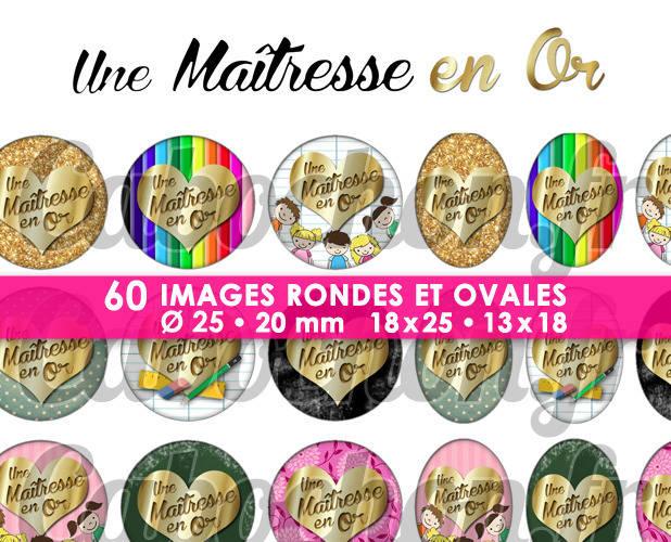 ☆ 60 Images Digitales / Numériques RONDES 25 et 20 mm et OVALES 18x25 et 13x18 mm ° Une Maîtresse en Or ° - Page d'images pour cabochons