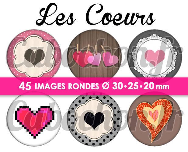☆ 45 Images Numériques RONDES 30 25 et 20 mm ° Les Coeurs ° - Page de collage digital pour cabochons