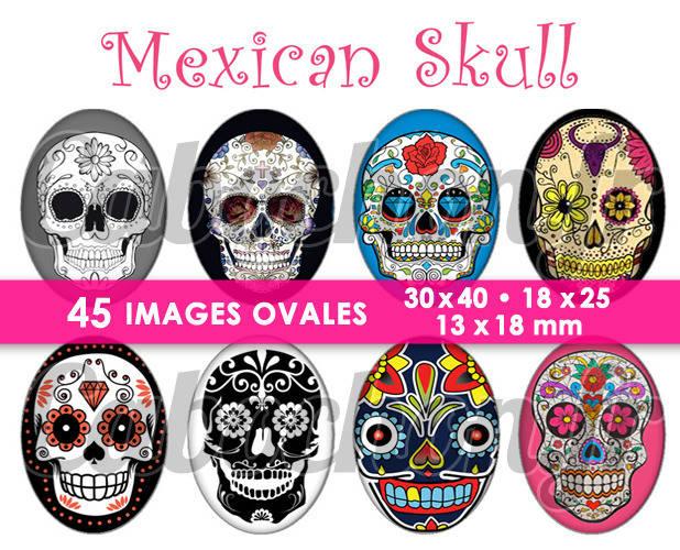 ☆ 45 Images Digitales / Numériques OVALES 30x40 18x25 et 13x18 mm ° Mexican Skull ll ° - Page digitale pour cabochons