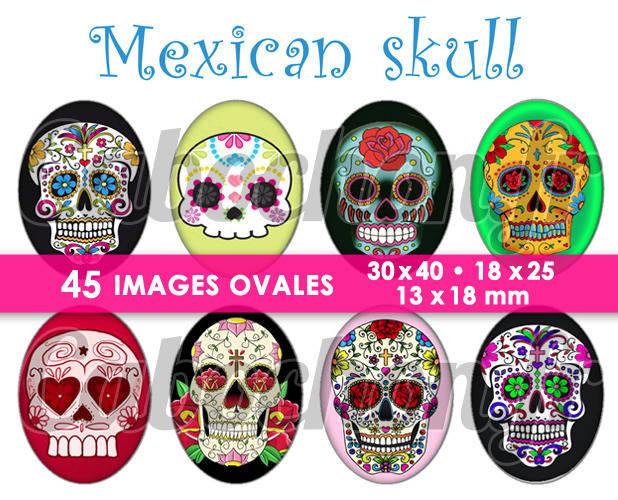 ☆ 45 Images Digitales / Numériques OVALES 30x40 18x25 et 13x18 mm ° Mexican Skull ° - Page digitale pour cabochons