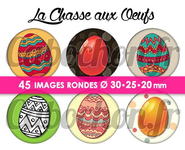 ☆ 45 Images Digitales / Numériques RONDES 30 25 et 20 mm ° La Chasse aux Oeufs ° - Page digitale de cabochons à imprimer