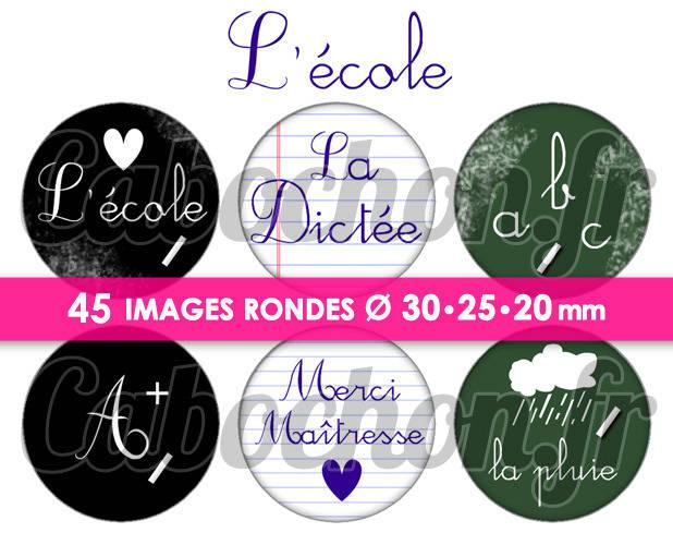 ☆ 45 Images Digitales / Numériques RONDES 30 25 et 20 mm ° L'Ecole ° - Page digitale de cabochons à imprimer