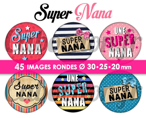 ☆ 45 Images Digitales / Numériques RONDES 30 25 et 20 mm ° Super Nana ° - Page digitale de cabochons à imprimer