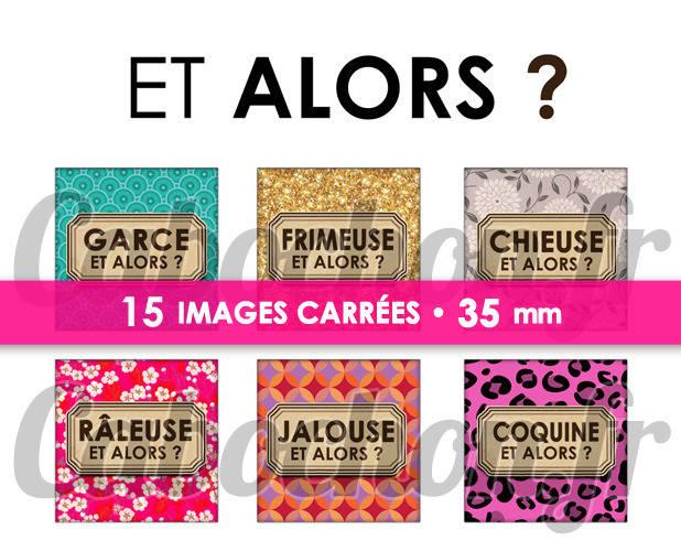 ☆ 15 Images Digitales / Numériques CARREES 35 mm ° Et Alors ? ° - Page digitale de cabochons à imprimer