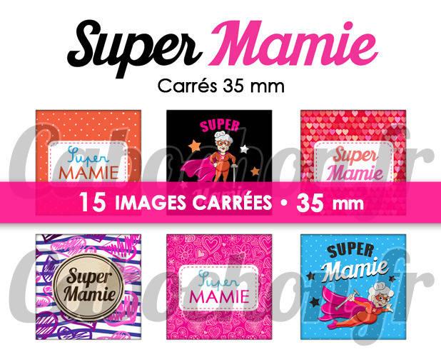 ☆ 15 Images Digitales / Numériques CARREES 35 mm ° Super Mamie ll ° - Page digitale de cabochons à imprimer
