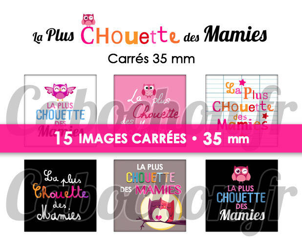 ☆ 15 Images Digitales / Numériques CARREES 35 mm ° La Plus Chouette des Mamies ° - Page digitale de cabochons à imprimer