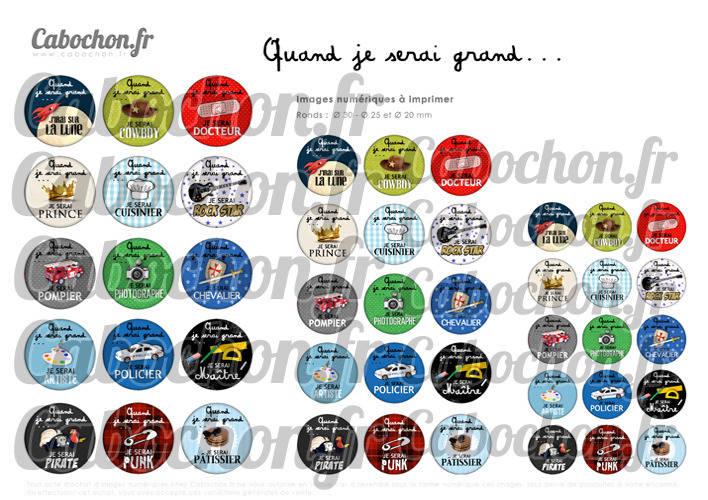 ☆ 45 Images Digitales / Numériques RONDES 30 25 et 20 mm ° Quand je serai grand ... ° - Page digitale de cabochons à imprimer