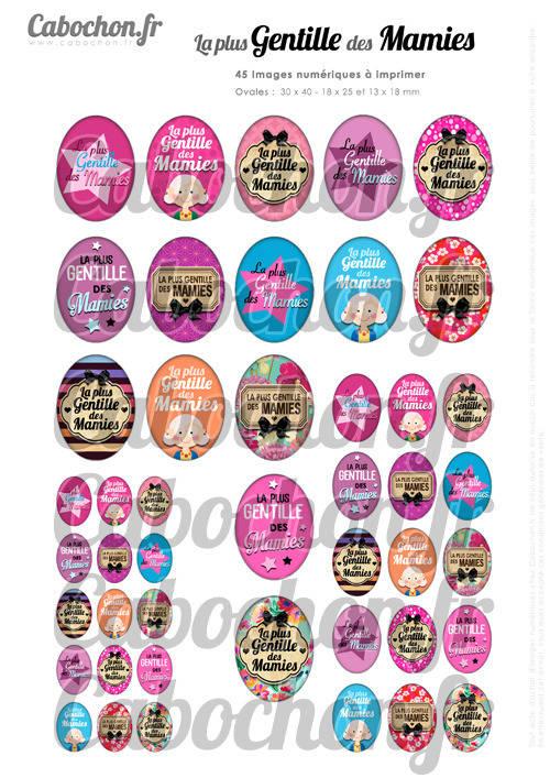 ☆ 45 Images Digitales / Numériques OVALES 30x40 18x25 et 13x18 mm ° La plus Gentille des Mamies ° - Page digitale pour cabochons