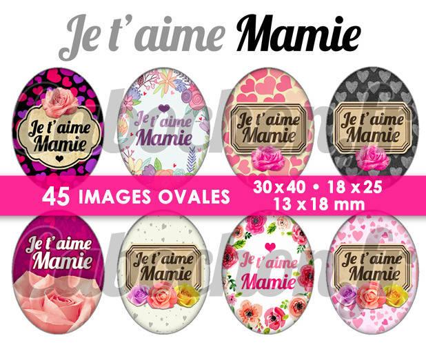☆ 45 Images Digitales / Numériques OVALES 30x40 18x25 et 13x18 mm ° Je t'aime Mamie ll ° - Page digitale pour cabochons