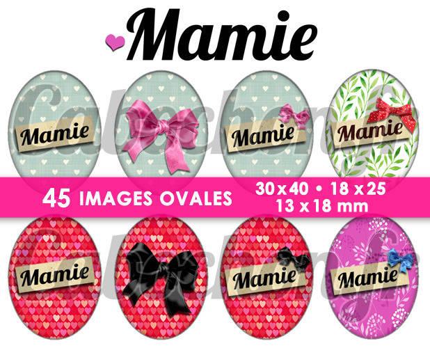 ☆ 45 Images Digitales / Numériques OVALES 30x40 18x25 et 13x18 mm ° Mamie ° - Page digitale pour cabochons