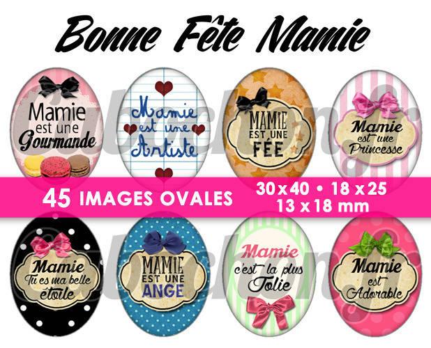 ☆ 45 Images Digitales / Numériques OVALES 30x40 18x25 et 13x18 mm ° Bonne Fête Mamie lV ° - Page digitale pour cabochons