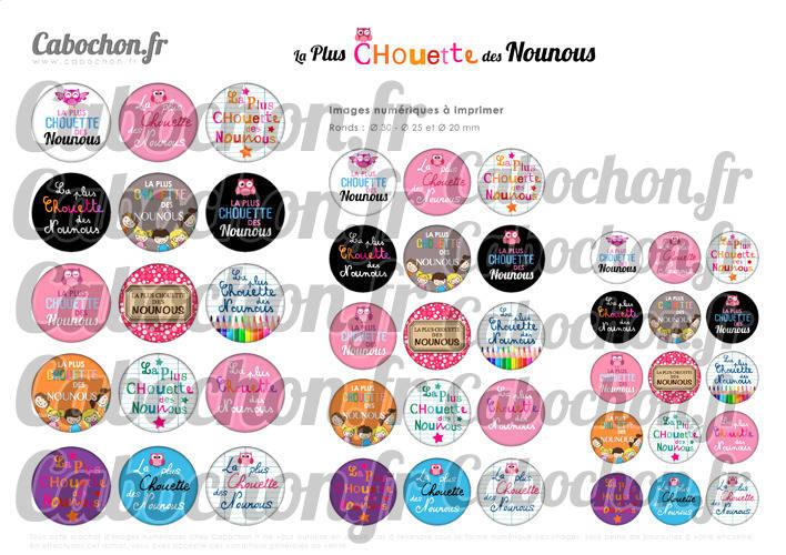 ☆ 45 Images Digitales / Numériques RONDES 30 25 et 20 mm ° La Plus Chouette des Nounous ° - Page digitale de cabochons à imprimer