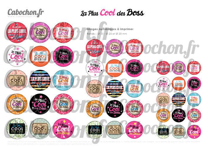 ☆ 45 Images Digitales / Numériques RONDES 30 25 et 20 mm ° La Plus Cool des Boss ° - Page digitale de cabochons à imprimer