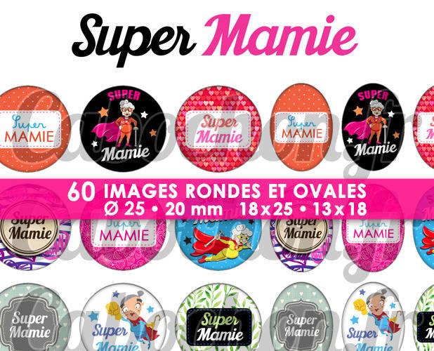 ☆ 60 Images Digitales / Numériques RONDES 25 et 20 mm et OVALES 18x25 et 13x18 mm ° Super Mamie ll ° - Page d'images pour cabochons