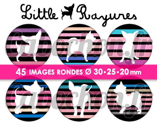 ☆ 45 Images Digitales / Numériques RONDES 30 25 et 20 mm ° Little Chihuahua Rayures lll ° - Page digitale de cabochons à imprimer