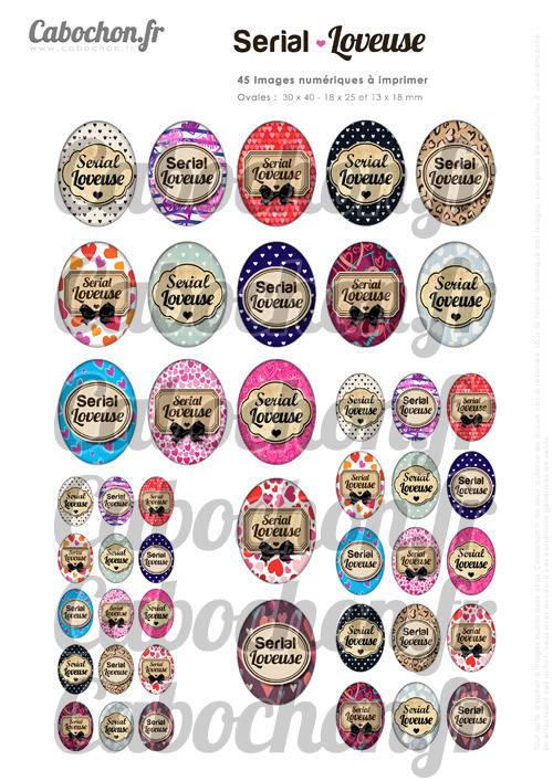 ☆ 45 Images Digitales / Numériques OVALES 30x40 18x25 et 13x18 mm ° Serial Loveuse ° - Page digitale pour cabochons