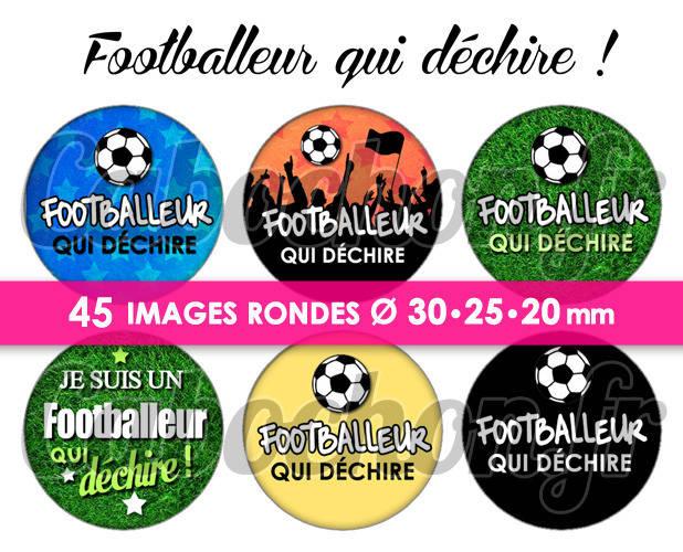 ☆ 45 Images Digitales / Numériques RONDES 30 25 et 20 mm ° Footballeur qui déchire ! ° - Page digitale de cabochons à imprimer