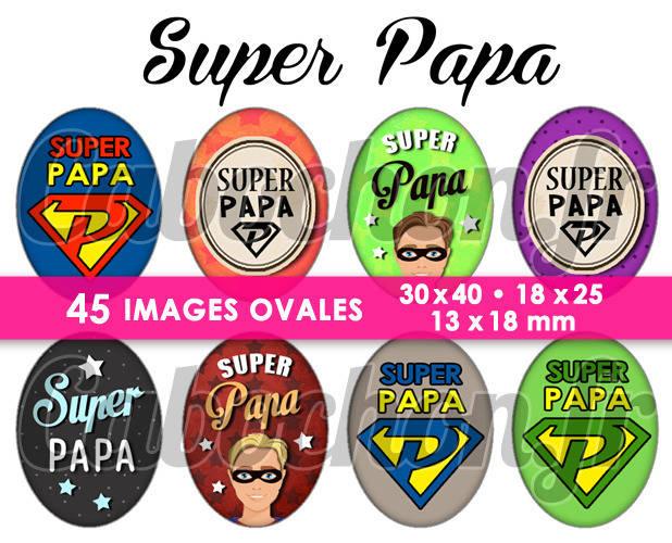 ☆ 45 Images Digitales / Numériques OVALES 30x40 18x25 et 13x18 mm ° Mon Papa ° - Page digitale pour cabochons