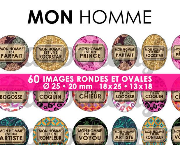 ☆ 60 Images Digitales / Numériques RONDES 25 et 20 mm et OVALES 18x25 et 13x18 mm ° Mon Homme ll ° - Page d'images pour cabochons à imprimer