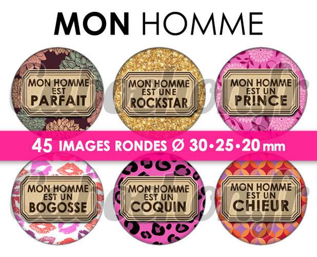 ☆ 45 Images Digitales / Numériques RONDES 30 25 et 20 mm ° Mon Homme ll ° - Page digitale de cabochons à imprimer