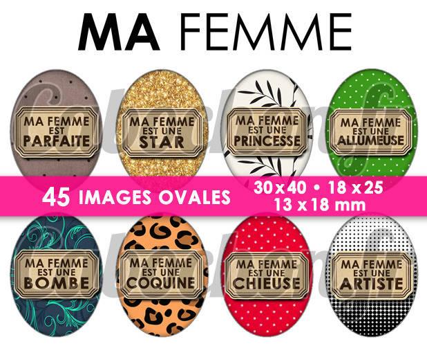 45 Images Numériques OVALES 30x40 18x25 et 13x18 mm ° Ma Femme ll ° - Page de collage digital pour cabochons