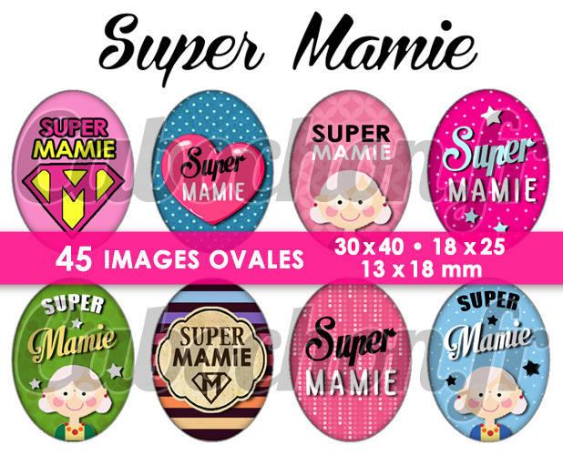 ☆ 45 Images Numériques OVALES 30x40 18x25 et 13x18 mm ° Super Mamie ° Page de collage digital pour cabochons