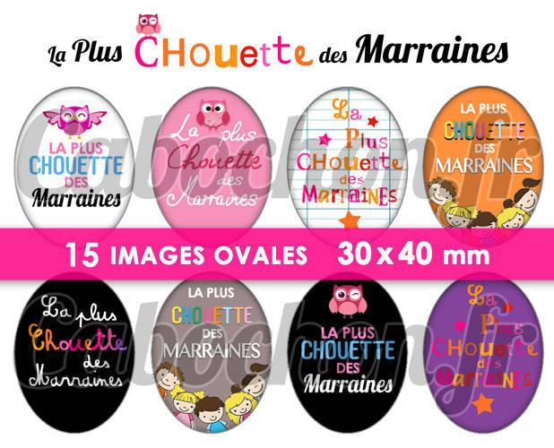 ☆ 15 Images Numériques OVALES 30x40 ° La Plus Chouette des Marraines ° Page de collage digital pour cabochons