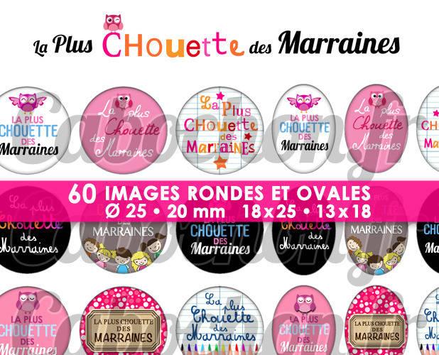 ☆ 60 Images Numériques RONDES 25 et 20 mm et OVALES 18x25 et 18x13 mm ° La Plus Chouette des Marraines ° - Page de collage digital pour cabochons