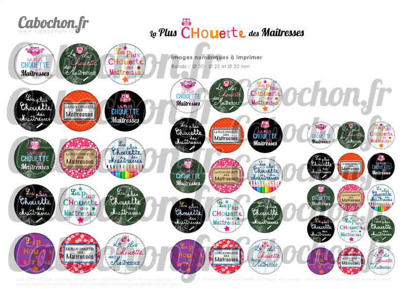 ☆ 45 Images Numériques RONDES 30 25 et 20 mm  ° La Plus Chouette des Maîtresses ° - Page de collage digital pour cabochons