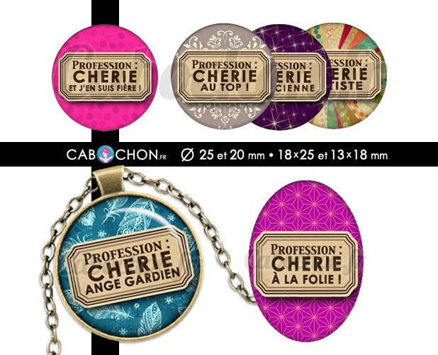 PROFESSION Chérie ☆ 60 Images Digitales RONDES 25 et 20 mm et OVALES 18x25 et 13x18 mm love amour valentin Page cabochon bijoux