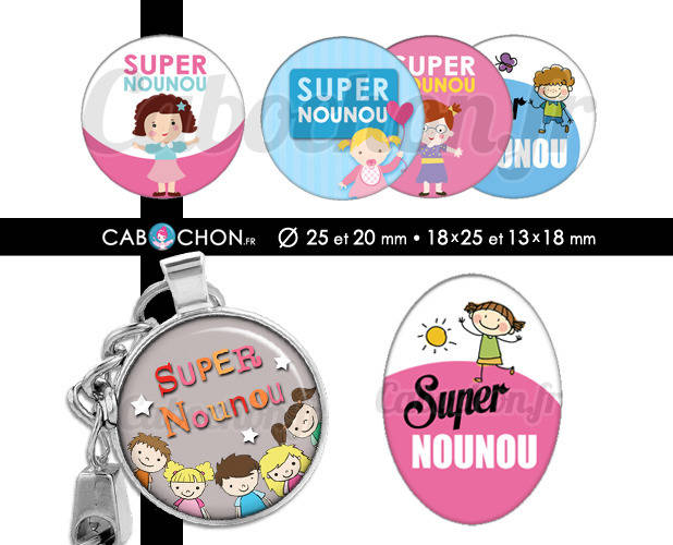 Super Nounou ☆ 60 Images Digitales RONDES 25 et 20 mm OVALES 18x25 et 13x18 mm nounou atsem page cabochon cabochons bijoux badges