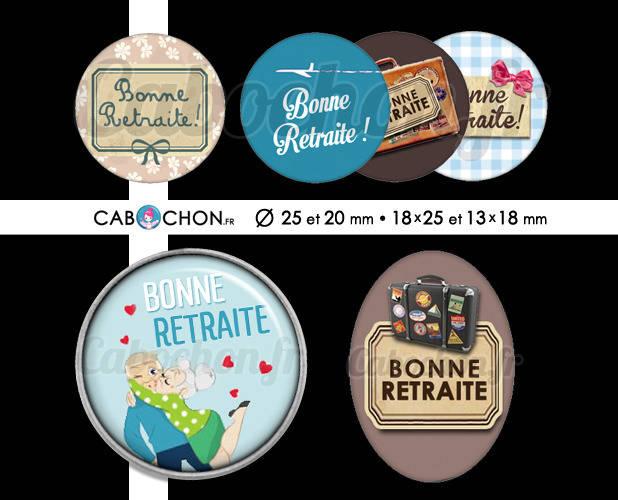 Bonne Retraite ! ☆ 60 Images Digitales RONDES 25 et 20 mm OVALES 18x25 et 13x18 mm retraité retraitée dechire super valise page cabochon