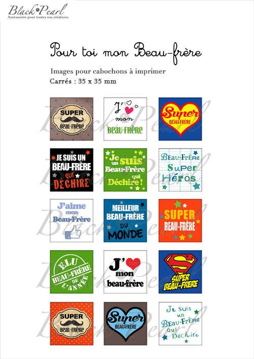 ° Pour toi mon Beau-Frère ° - Page de collage cabochons - 15 images à imprimer